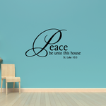 Peace be unto this house St Luke 10:5 Decal