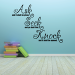 Ask and it shall be given Seek and ye shall find Wall Decal