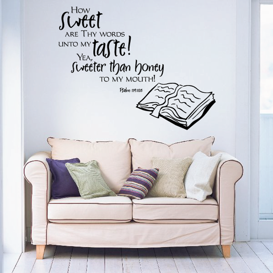 How sweet are thy words Psalm 119:125 Decal