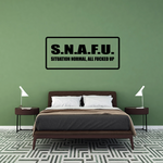 SNAFU Situation normal all f*cked up Decal