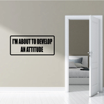 I'm about to develop an attitude Decal