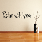 Return With Honor Text Decal