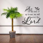 As for me and my house we will serve the lord Decal