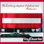Psalms 23:1 The lord is my shepard I shall not want Wall Decal