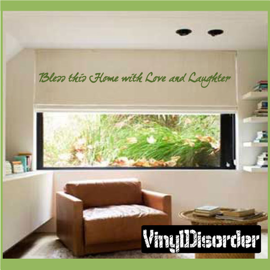 Bless this home with love and laughter Decal