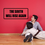 The south will rise again Decal