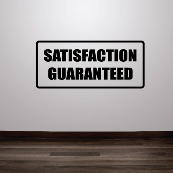 Satisfaction Guaranteed Decal
