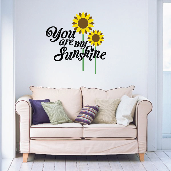 You Are My Sunshine Sunflower Decal