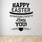 Happy Easter Some Bunny Loves You Heart Decal