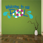 Welcome To Our Pool Decal