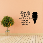 Beat the Heat with a nice cool treat Ice Cream Decal