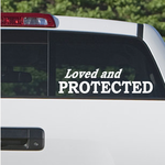 Loved and Protected Decal