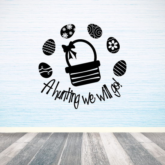 A hunting we will go Eggs Easter Decal