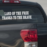 Land Of The Free Thanks To The Brave Quote Decal