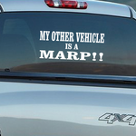 My Other Vehicle Is A Marp Decal