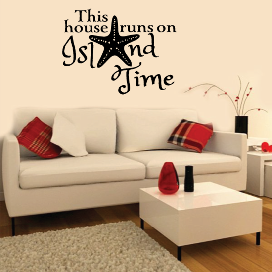 This House Runs On Island Time Wall Decal