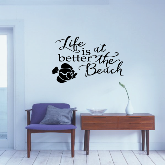 Life Is Bettet At The Beach Wall Decal