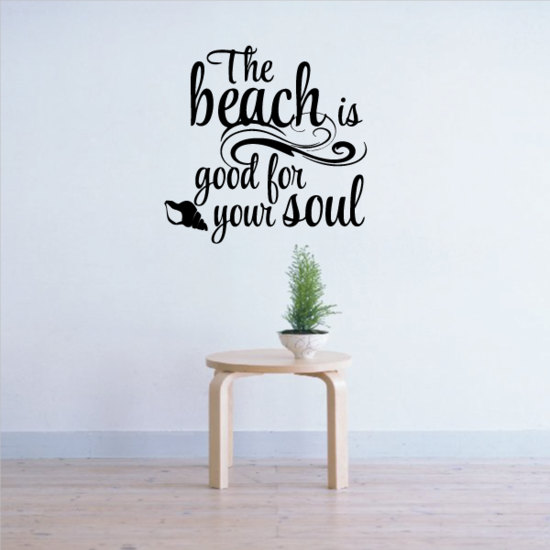 The Beach Is Good For Your Soul Wall Decal