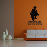 The Rights You Are Willing To Fight For Kneeling Soldier Decal