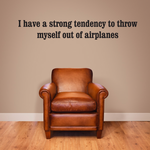 Strong Tendency Quote Decal