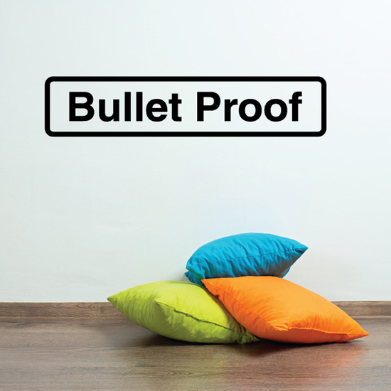 Bullet proof Decal