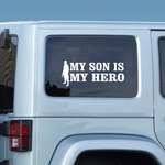 My Son Is My Hero Soldier Decal