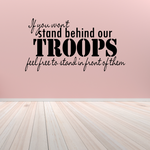If You Dont Stand Behind Our Troops Script Decal