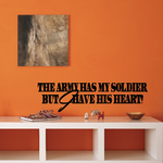 The Army Has My Soldier Decal