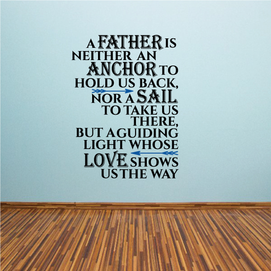 Guiding Father Quote Printed Die Cut Decal