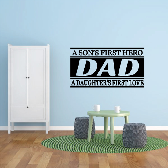 A Son's First Hero Dad Wall Decal - Vinyl Decal - Car Decal - Vd019
