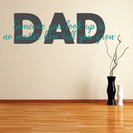 Dad Someone You Look Up To Decal