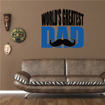 Worlds Greatest Dad mustache Decal