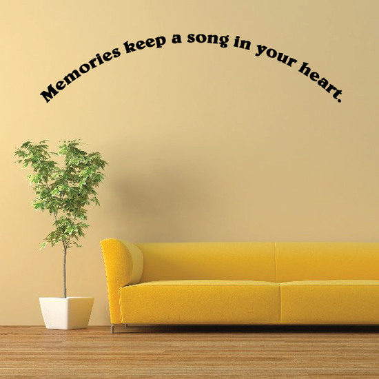 Memories keep a song in your heart Wall Decal