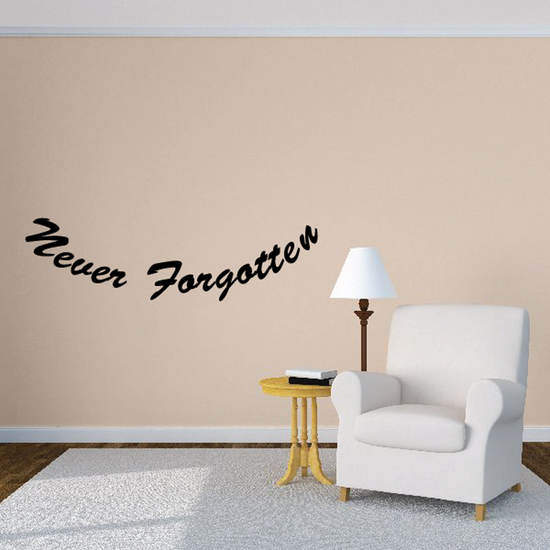 Never Forgotten In Loving Memory Wall Decal - Vinyl Decal - Car Decal - DC037