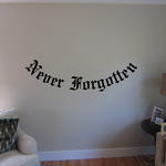 Never Forgotten In Loving Memory Wall Decal - Vinyl Decal - Car Decal - DC043