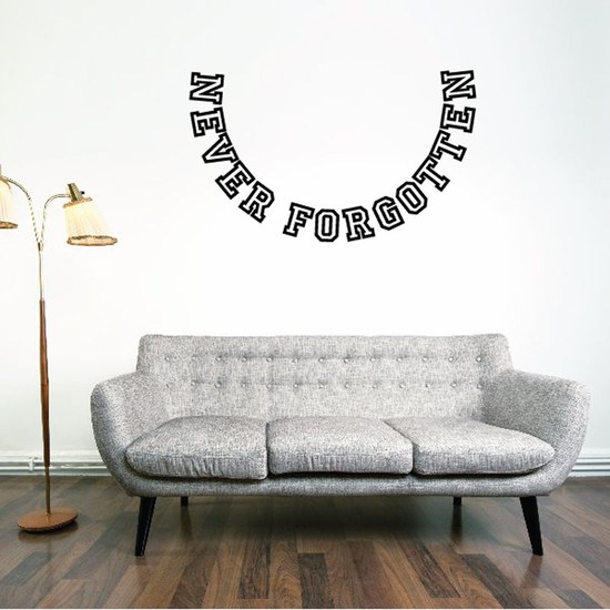 Never Forgotten In Loving Memory Wall Decal - Vinyl Decal - Car Decal - DC046