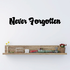 Never Forgotten In Loving Memory Wall Decal - Vinyl Decal - Car Decal - DC055