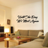 Until The day we meet again In Loving Memory Wall Decal - Vinyl Decal - Car Decal - DC001