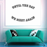 Until The day we meet again In Loving Memory Wall Decal - Vinyl Decal - Car Decal - DC013