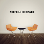 You Will be Missed In Loving Memory Wall Decal - Vinyl Decal - Car Decal - DC003