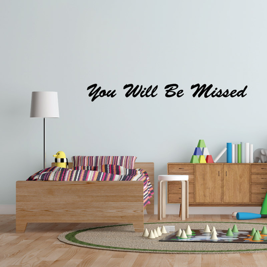 You Will be Missed In Loving Memory Wall Decal - Vinyl Decal - Car Decal - DC004