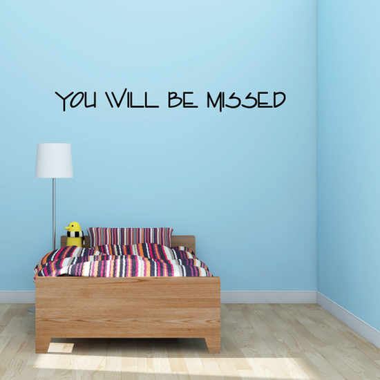 You Will be Missed In Loving Memory Wall Decal - Vinyl Decal - Car Decal - DC009