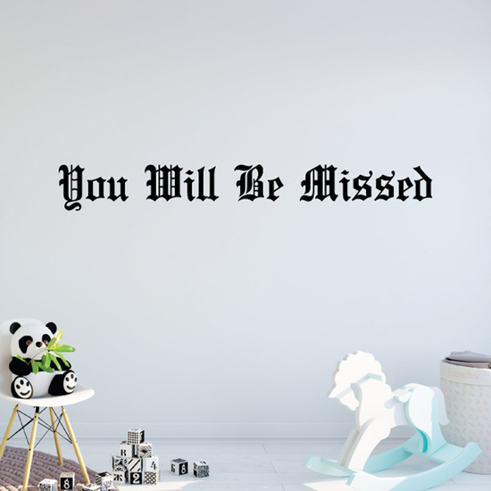 You Will be Missed In Loving Memory Wall Decal - Vinyl Decal - Car Decal - DC010