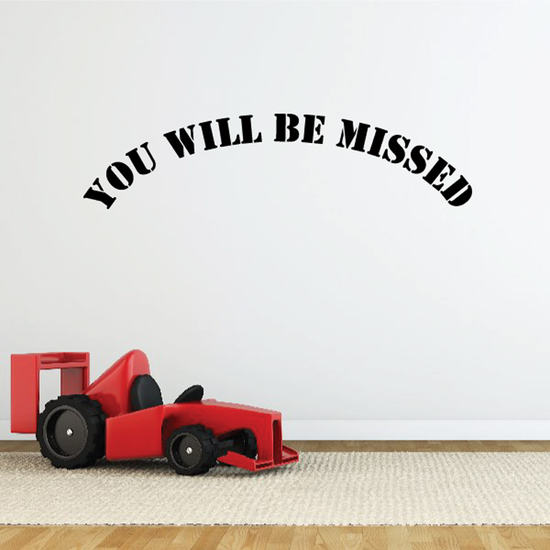 You Will be Missed In Loving Memory Wall Decal - Vinyl Decal - Car Decal - DC014