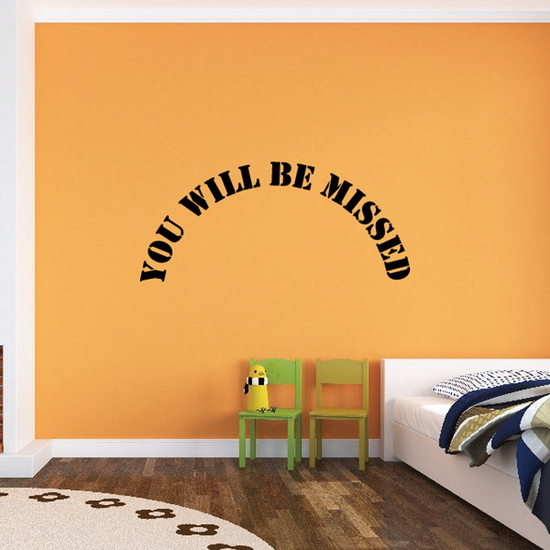 You Will be Missed In Loving Memory Wall Decal - Vinyl Decal - Car Decal - DC025