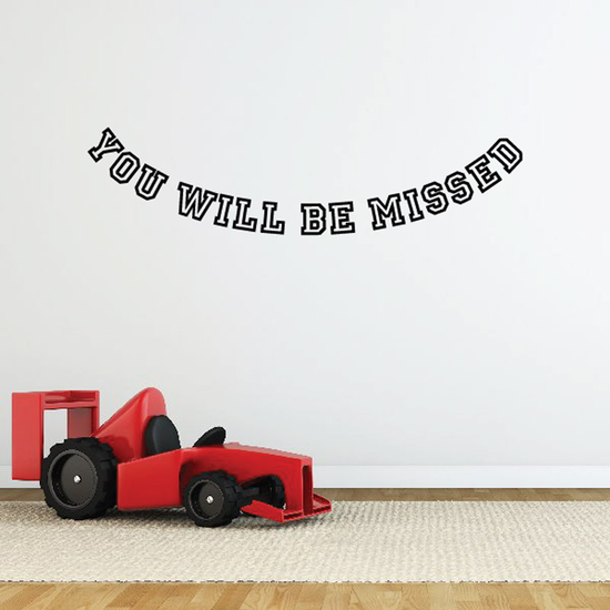 You Will be Missed In Loving Memory Wall Decal - Vinyl Decal - Car Decal - DC035
