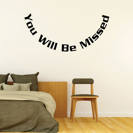 You Will be Missed In Loving Memory Wall Decal - Vinyl Decal - Car Decal - DC049