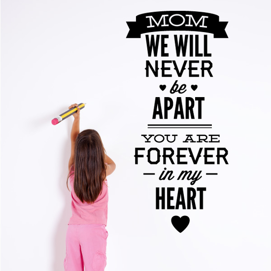 Forever In My Heart Mom Quote Decal