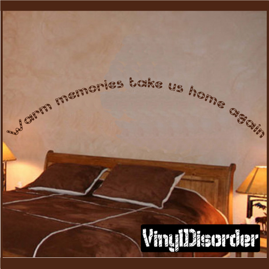Warm memories take us home again Wall Decal
