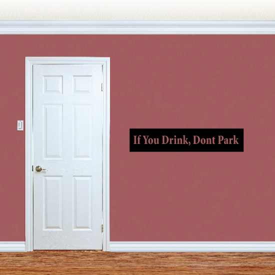 If you drink dont park Decal